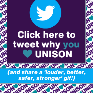 """Click here to tweet why you heart UNISON (and share a """"louder, better, safer, stronger"""" gif!)"""