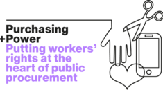 Purchasing Power: Putting workers rights at the heart of procurement