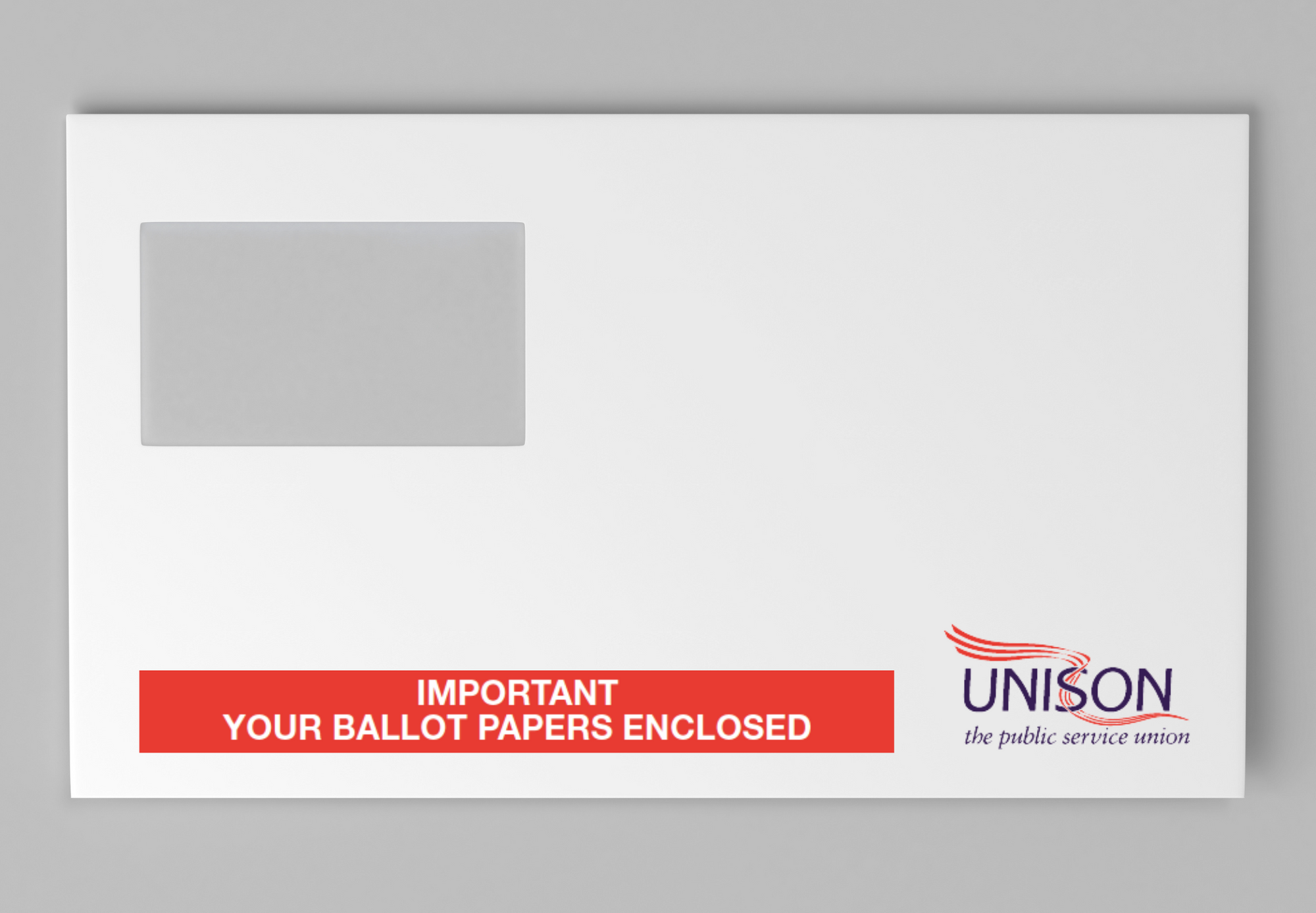 white envelope with address window. Text in a red box reads: 'Important – your ballot papers enclosed'. The UNISON logo is in the bottom right hand corner of the envelope.