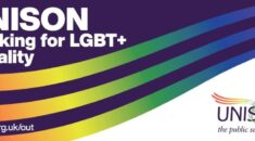 Rainbow flag with UNISON working for LGBT+ Equality
